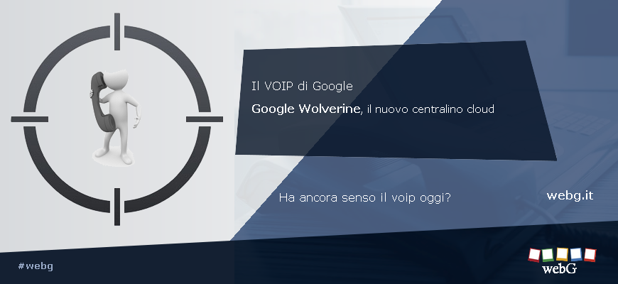 Il voip di Google e l'alternativa all'Active Directory